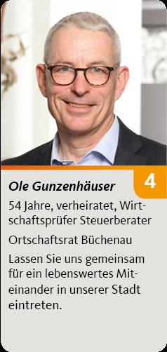 4. Ole Gunzenhäuser, 54 Jahre, verheiratet, Wirtschaftsprüfer Steuerberater. Ortschaftsrat Büchenau. Lassen Sie uns gemeinsam<br /> für ein lebenswertes Miteinander in unserer Stadt eintreten.